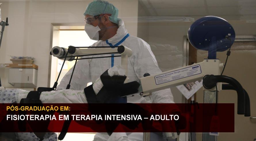 FISIOTERAPIA EM TERAPIA INTENSIVA - ADULTO