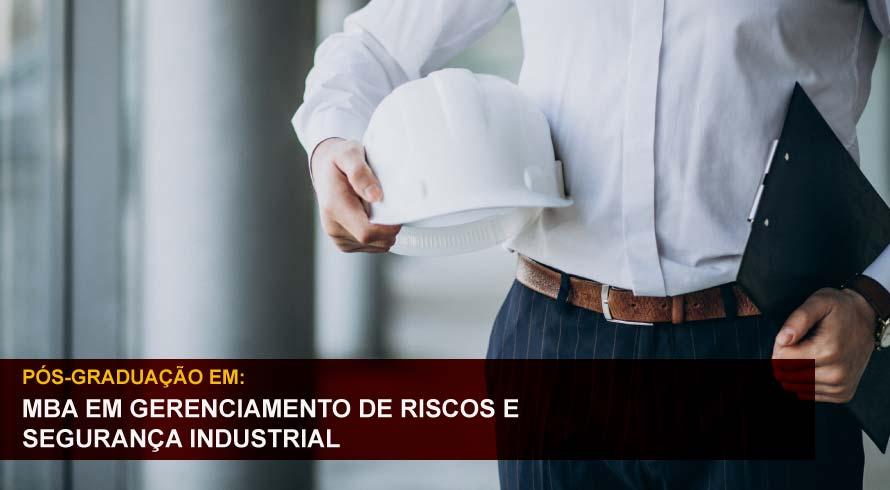 MBA EM GERENCIAMENTO DE RISCOS E SEGURANÇA INDUSTRIAL