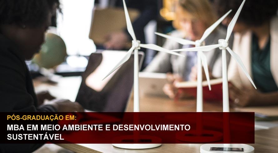 MBA EM MEIO AMBIENTE E DESENVOLVIMENTO SUSTENTÁVEL
