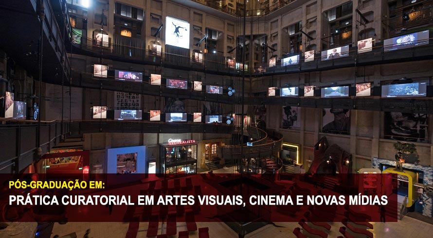 PRÁTICA CURATORIAL EM ARTES VISUAIS, CINEMA E NOVAS MÍDIAS