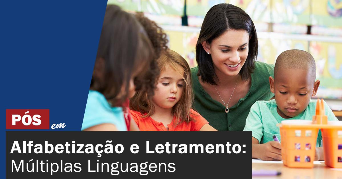 Alfabetização e Letramento: Múltiplas Linguagens