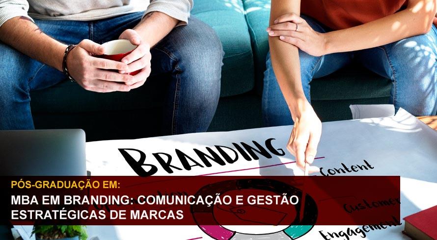 MBA EM BRANDING: COMUNICAÇÃO E GESTÃO ESTRATÉGICA DE MARCAS