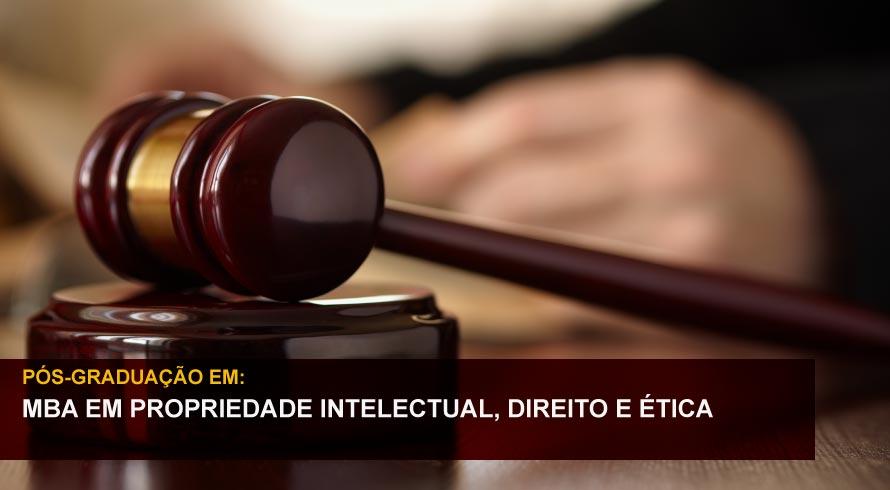 MBA EM PROPRIEDADE INTELECTUAL, DIREITO E ÉTICA