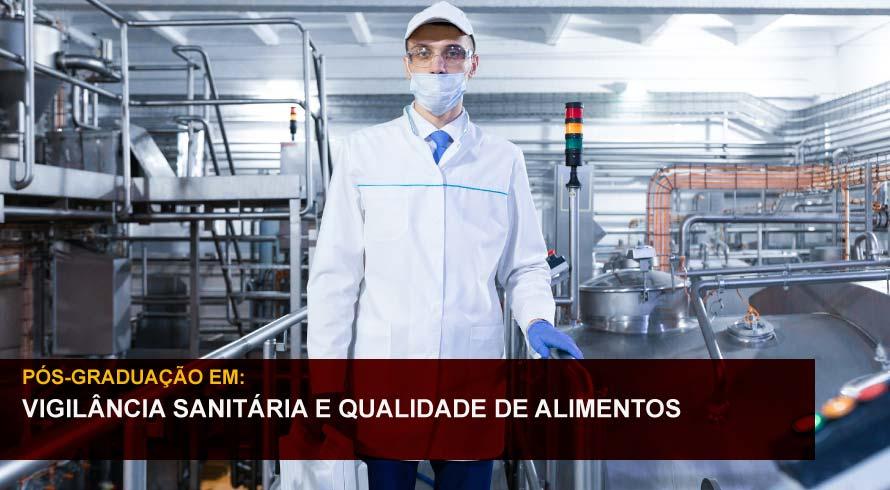 VIGILÂNCIA SANITÁRIA E QUALIDADE DE ALIMENTOS