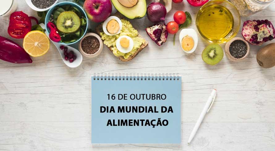 16 de outubro: Dia Mundial da Alimentação. Uma chance de o mundo falar sobre nutrição