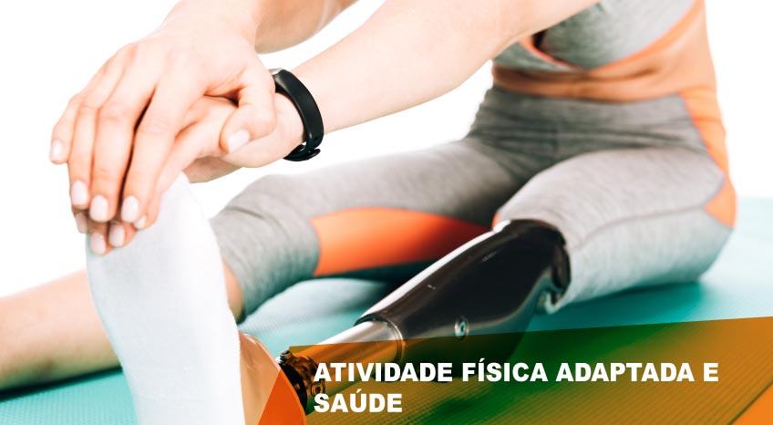ATIVIDADE FÍSICA ADAPTADA E SAÚDE