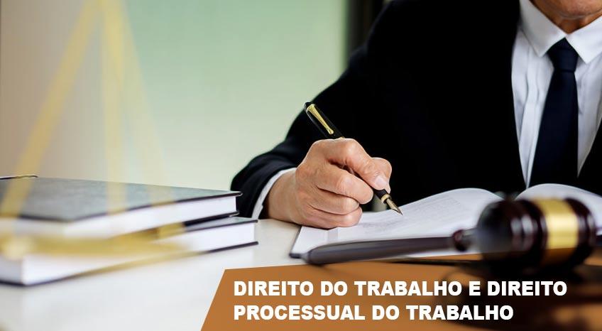 DIREITO DO TRABALHO E DIREITO PROCESSUAL DO TRABALHO