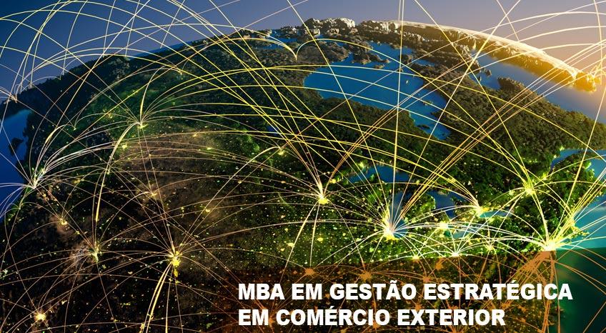 MBA EM GESTÃO ESTRATÉGICA EM COMÉRCIO EXTERIOR