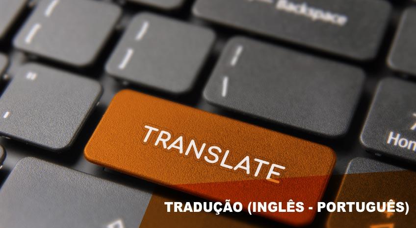 TRADUÇÃO (INGLÊS - PORTUGUÊS)