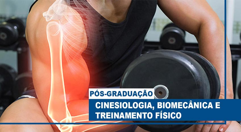 CINESIOLOGIA, BIOMECÂNICA E TREINAMENTO FÍSICO