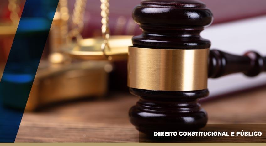 DIREITO CONSTITUCIONAL E PÚBLICO