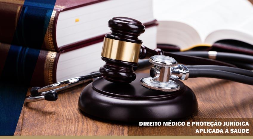 DIREITO MÉDICO E PROTEÇÃO JURÍDICA APLICADA À SAÚDE