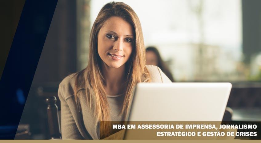 MBA EM ASSESSORIA DE IMPRENSA, JORNALISMO ESTRATÉGICO E GESTÃO DE CRISES