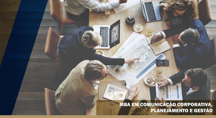 MBA EM COMUNICAÇÃO CORPORATIVA, PLANEJAMENTO E GESTÃO